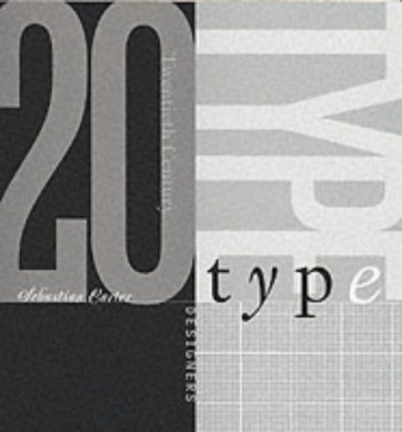 20th Century Type Designers: Sebastian Carter: 9780853318514: Amazon