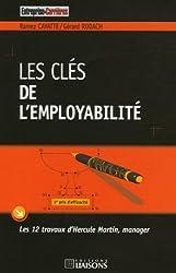Les clés de l'employabilité : Les 12 travaux d'Hercule Martin, manager
