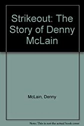 Strikeout: The Story of Denny McLain