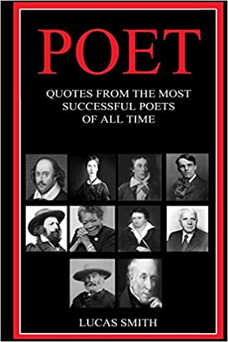 Amazon Com Poet Quotes From The Most Successful Poets Of All Time