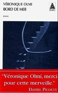 Bord de mer : roman, Olmi, Véronique