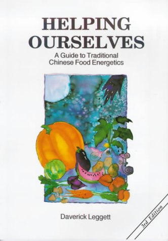 Helping Ourselves: A Guide to Traditional Chinese Food Energetics (Energetics Of Food compare prices)