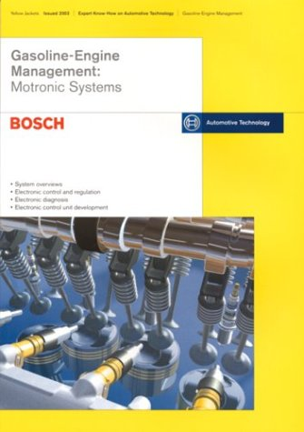 - Gasoline Engine Management: Motronic Systems: Bosch Technical Instruction