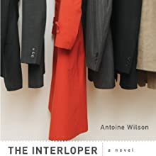 The Interloper Audiobook by Antoine Wilson Narrated by Andre Montgomery