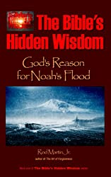 The Bible's Hidden Wisdom: God's Reason for Noah's Flood