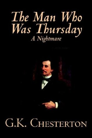 The Man Who Was Thursday, A Nightmare by G. K. Chesterton, Fiction, Classics ebook