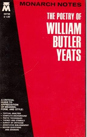 Poetry of William Butler Yeats (Monarch notes & study guides)