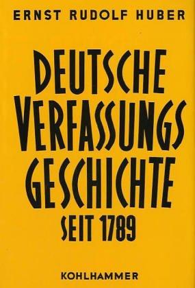 Deutsche Verfassungsgeschichte seit 1789, in 8 Bdn, Bd.7, Ausbau, Schutz und Untergang der Weimarer Republik