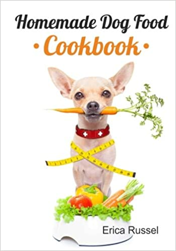 Amazon homemade dog food cookbook 9781540529619 erica russel amazon homemade dog food cookbook 9781540529619 erica russel books forumfinder Image collections