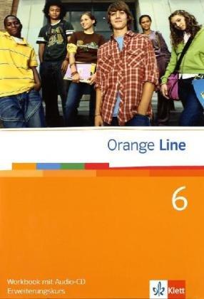 Orange Line / Workbook Teil 6 (6. Lernjahr) Erweiterungskurs