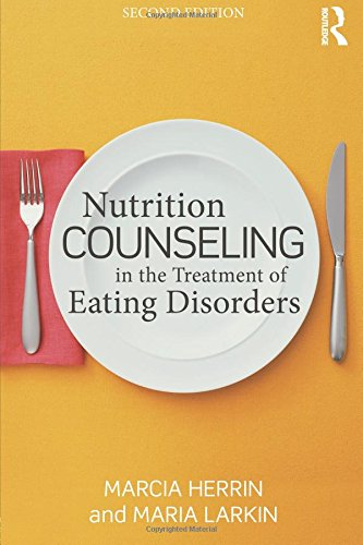 Nutrition Counseling in the Treatment of Eating Disorders