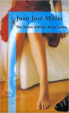 Amazon.com: No mires debajo de la cama (Spanish Edition ...