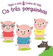 Os três porquinhos : Toque e sinta contos de fada