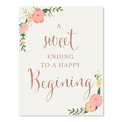 Andaz Press Wedding Party Signs, Faux Rose Gold Glitter with Florals, 8.5x11-inch, A Sweet Ending to a Happy Beginning Dessert Table Sign, 1-Pack, Colored -