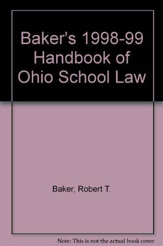 Baker's 1998-99 Handbook of Ohio School Law