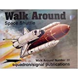 Space Shuttle Walk Around, Lou Drendel, 0897474066
