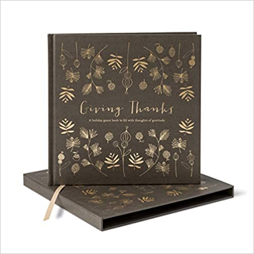 Giving Thanks: a Holiday Guest Book to Fill With Gifts of Gratitude.