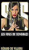 SAS, tome 191 : Les fous de Benghazi par Gerard De Villiers