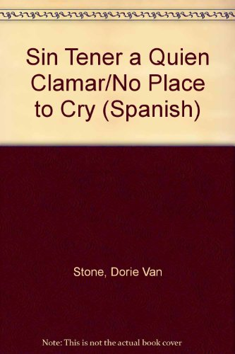 amar/No Place to Cry (Spanish) (Spanish Edition) ()