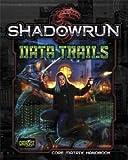 Shadowrun RPG: Data Trails HC