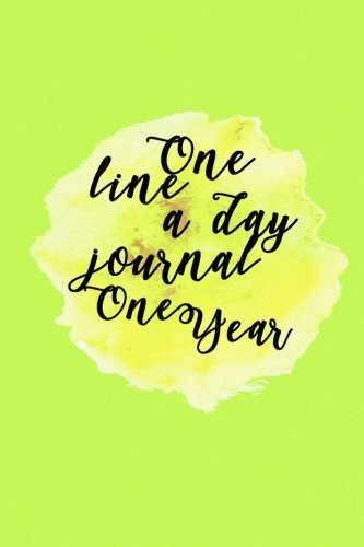 One Line A Day Journal One Year: 5 Years Of Memories, Blank Date No Month, 6 x 9, 365 Lined Pages by CreateSpace Independent Publishing Platform