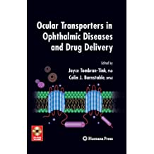 Ocular Transporters in Ophthalmic Diseases and Drug Delivery (Ophthalmology Research)