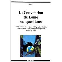 la convention de lome en questions