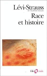 """Afficher """"Race et histoire"""""""