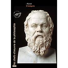 Platon L'intégrale : OEuvres complètes, 43 titres avec annexes enrichies (Format professionnel électronique © Ink Book édition). (Les Intégrales)