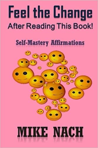 Feel the Change: Self-Mastery Affirmations