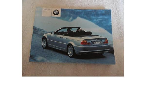 2003 bmw 325ci 330ci owners manual bmw amazon com books rh amazon com 2003 bmw 325i repair manual 2003 bmw 330ci convertible owners manual