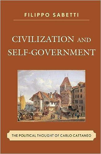 Kindle lädt kostenlose Bücher herunter Civilization and Self-Government: The Political Thought of Carlo Cattaneo 0739137522 PDF RTF DJVU by Filippo Sabetti
