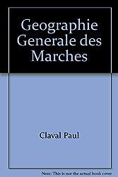 Geographie Generale des Marches