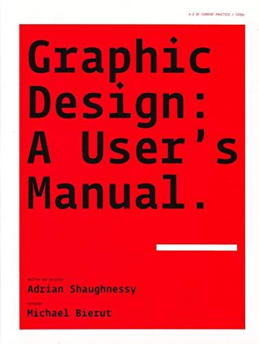 Graphic Design: A User