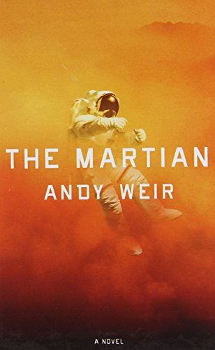 The Martian (Thorndike Press Large Print Thriller) by Andy Weir (Large Print, 9 Jul 2014) Hardcover