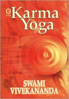 Karma Yoga Orientalista Spanish Edition Swami Vivekananda Editorial Kier Graciela Goldsmidt 9789501706260 Amazon Books