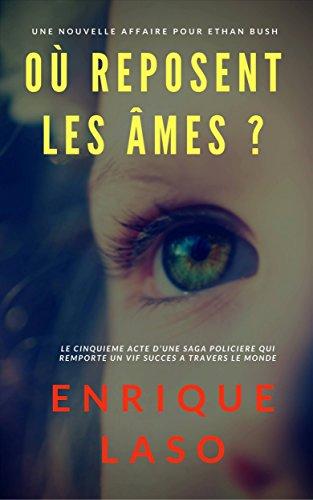 Où reposent les âmes ? (French Edition)