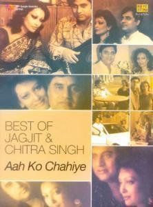 Best Of Jagjit & Chitra Singh - Aah Ko Chahiye (2-CD Set)