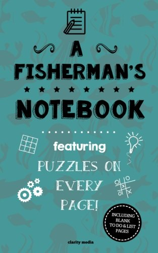 A Fisherman's Notebook: Featuring 100 puzzles ebook