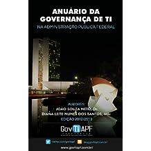 Anuário de Governança de TI na Administração Pública Federal (Portuguese Edition)