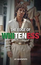 The Edge of Whiteness