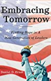 Embracing Tomorrow: Finding Hope in a New Generation of Leaders