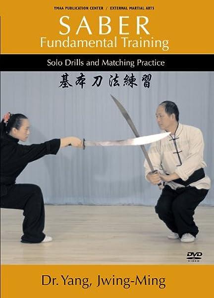 Amazon Com Saber Fundamental Training Ymaa Dr Yang Dr Yang Jwing Ming David Silver Movies Tv