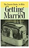 The Toaster Broke, So We're Getting Married, Pamela Holm, 1931561125