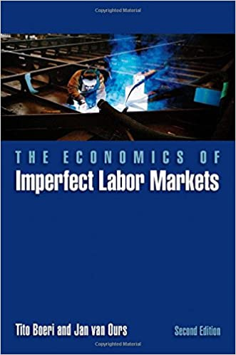 The economics of imperfect labor markets second edition the economics of imperfect labor markets second edition 2nd edition fandeluxe Image collections