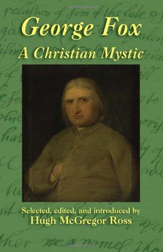 George Fox: A Christian Mystic