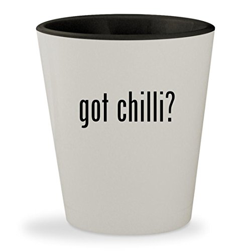 got chilli? - White Outer & Black Inner Ceramic 1.5oz Shot Glass