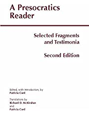A Presocratics Reader: Selected Fragments and Testimonia