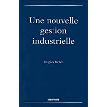 Une Nouvelle Gestion Industrielle