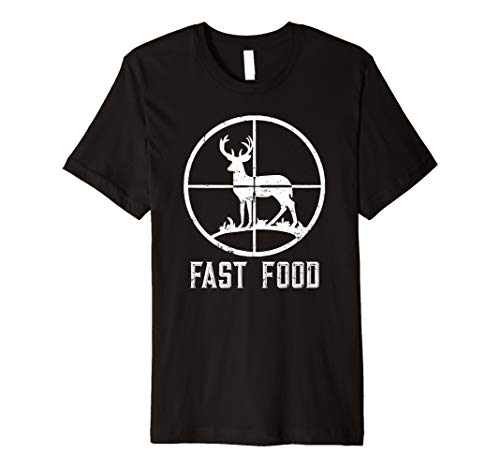 Mens Fast Food Deer Hunting T-Shirt Funny Gift For Hunters Premium T-Shirt